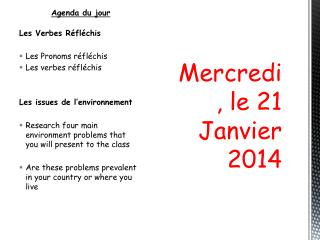 Mercredi , le 21  Janvier  2014