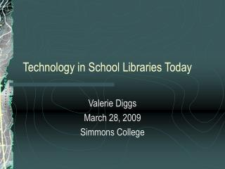 Technology in School Libraries Today