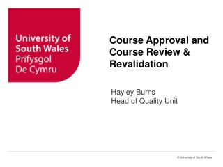 Course Approval and Course Review & Revalidation
