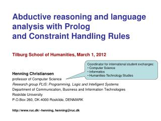 Abductive reasoning and language analysis with Prolog and Constraint Handling Rules
