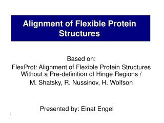 Alignment of Flexible Protein Structures