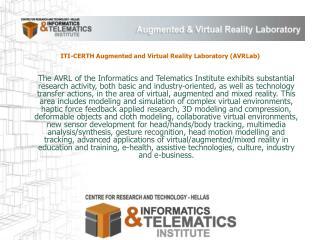 ITI-CERTH Augmented and Virtual Reality Laboratory (AVRLab)