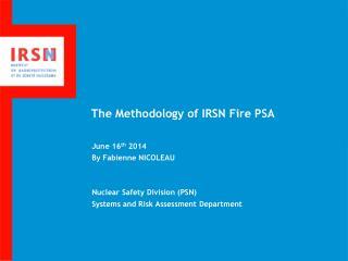 The Methodology of IRSN Fire PSA
