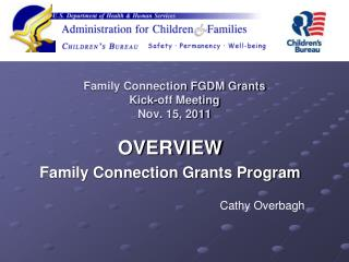 Family Connection FGDM Grants Kick-off Meeting Nov. 15, 2011