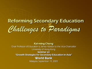 Reforming Secondary Education Challenges to Paradigms