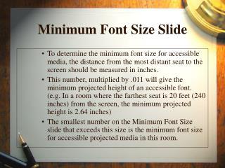 Minimum Font Size Slide