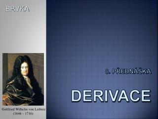 8. Přednáška derivace