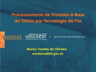 Processamento de Produtos � Base de Tit�nio por Tecnologia de P�s