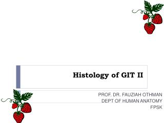 Histology of GIT II