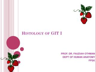 Histology of GIT I