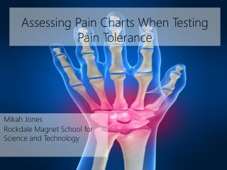 Assessing Pain Charts When Testing Pain Tolerance