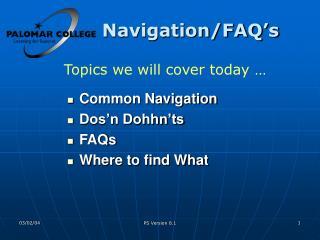 Navigation/FAQ's