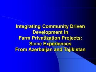 Azerbaijan :  Farm Privatization Project