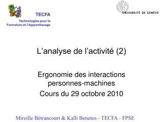L'analyse  de  l'activité (2)