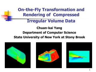 On-the-Fly Transformation and Rendering of  Compressed  Irregular Volume Data