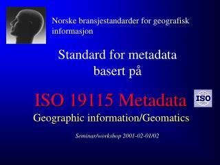 ISO 19115 Metadata