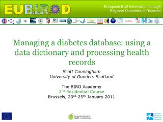 Managing a diabetes database: using a data dictionary and processing health records