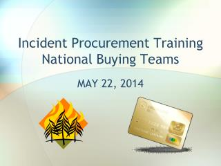 Incident Procurement Training National Buying Teams