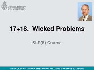 17+18.  Wicked Problems