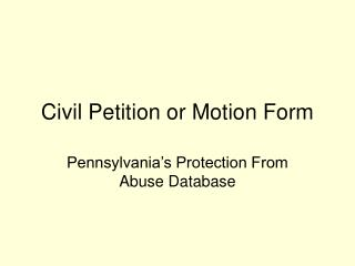 Civil Petition or Motion Form