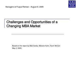 Challenges and Opportunities of a Changing MBA Market
