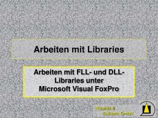 Arbeiten mit Libraries