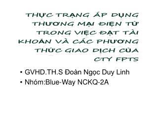 GVHD.TH.S Đoàn Ngọc Duy Linh Nhóm:Blue-Way NCKQ-2A