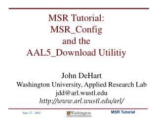 MSR Tutorial: MSR_Config and the AAL5_Download Utilitiy