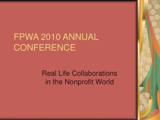 FPWA 2010 ANNUAL CONFERENCE