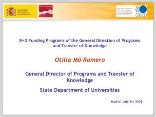 R+D Funding Programs of the General Direction of Programs and Transfer of Knowledge
