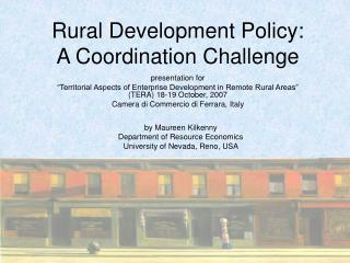 Rural Development Policy:  A Coordination Challenge