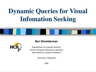 Dynamic Queries for Visual Infomation Seeking