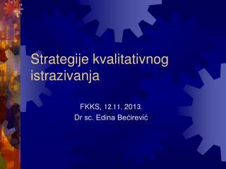 Strategije kvalitativnog istrazivanja