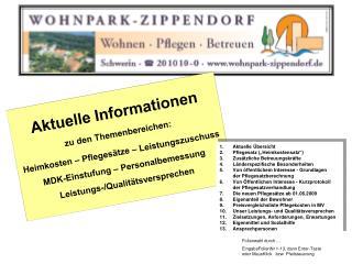 Aktuelle Informationen  zu den Themenbereichen:  Heimkosten   Pfleges tze   Leistungszuschuss MDK-Einstufung   Personalb