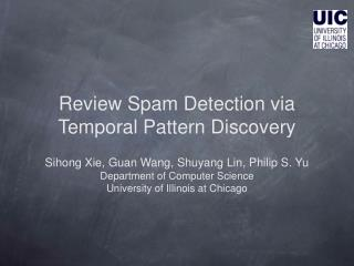 Review Spam Detection via Temporal Pattern Discovery