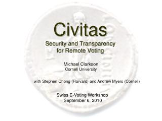 Civitas Security and Transparency for Remote Voting