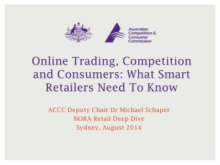 Online Trading, Competition and Consumers: What Smart Retailers Need To Know
