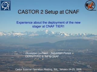 CASTOR 2 Setup at CNAF