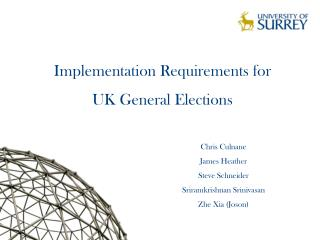 Implementation Requirements for  UK General Elections