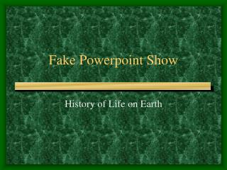 Fake Powerpoint Show