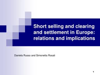Short selling and clearing and settlement in Europe: relations and implications