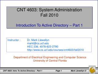 CNT 4603: System Administration Fall 2010 Introduction To Active  Directory – Part 1