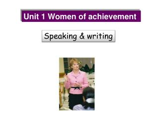 Unit 1 Women of achievement