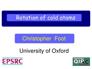 Rotation of cold atoms