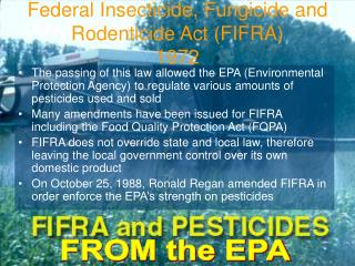 Federal Insecticide, Fungicide and Rodenticide Act (FIFRA) 1972