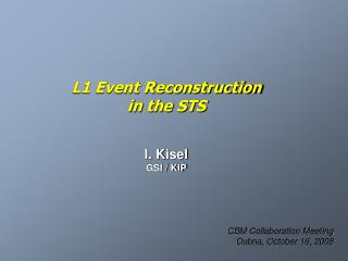 L1 Event Reconstruction in the STS