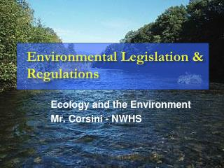 Environmental Legislation & Regulations