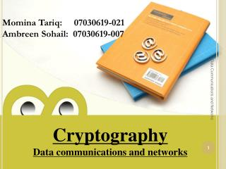 Cryptography Data communications and networks