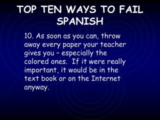 TOP TEN WAYS TO FAIL SPANISH