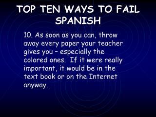 TOP TEN WAYS TO FAIL SPANISH